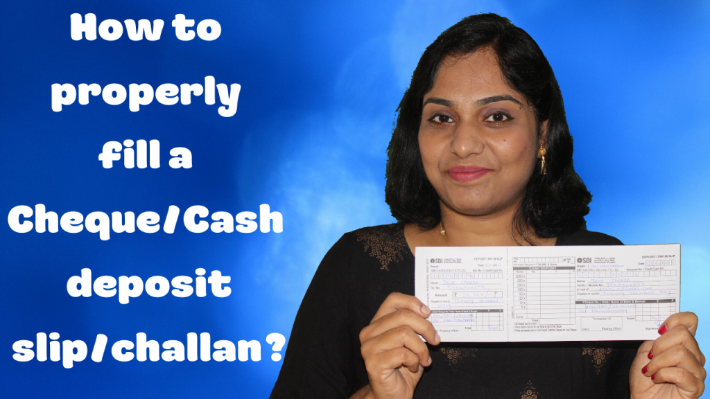 How to properly fill a Cheque/Cash deposit slip or challan