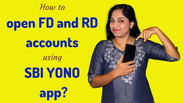 How to open FD and RD accounts using SBI YONO app?