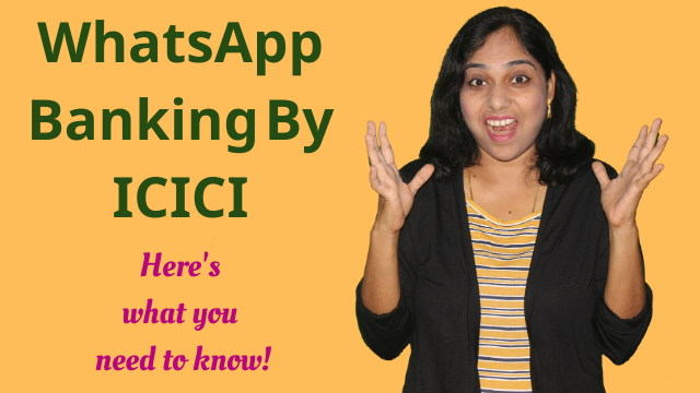WhatsApp Banking By ICICI: Here's what you need to know!
