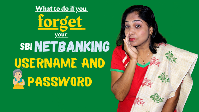 What to do if you forget your SBI netbanking Username and Password