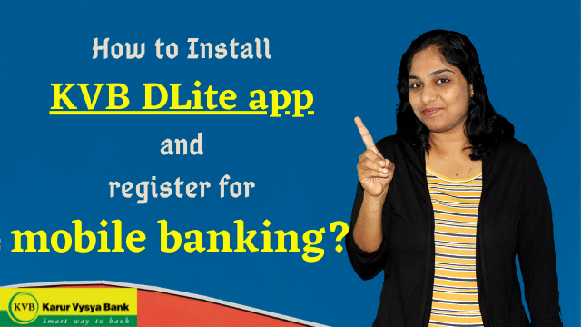 How to Install KVB DLite app and register for mobile banking?