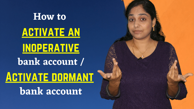 How to activate an inoperative bank account / Activate dormant bank account