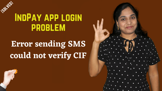 [Solved] IndPay app login problem | Error sending SMS could not verify CIF | Fixed