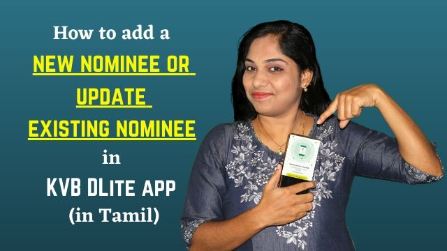 How to add a new nominee or update existing nominee in KVB DLite app (in Tamil)