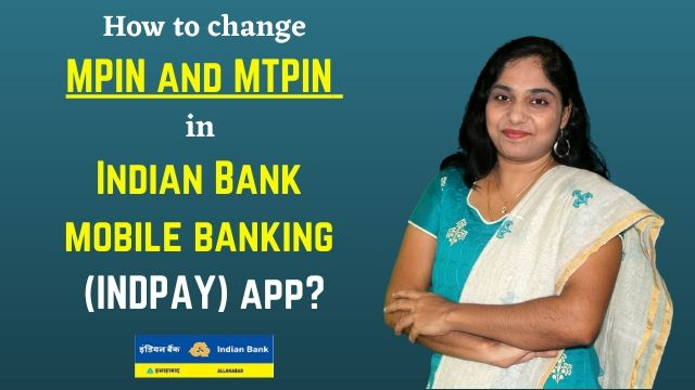 How to change MPIN and MTPIN in Indian Bank mobile banking (INDPAY) app?