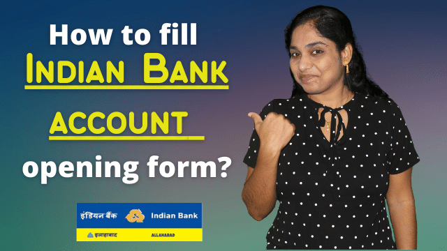 How to fill Indian Bank savings account opening form? IB account opening form filling sample demo