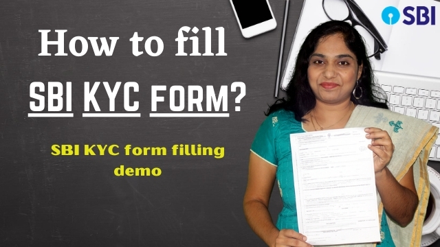 How to fill SBI KYC form? SBI KYC form filling demo