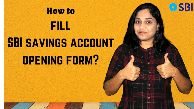 How to fill SBI savings account opening form