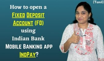 How-to-open-a-Fixed-Deposit-Account-FD-using-Indian-Bank-Mobile-Banking-app-IndPay