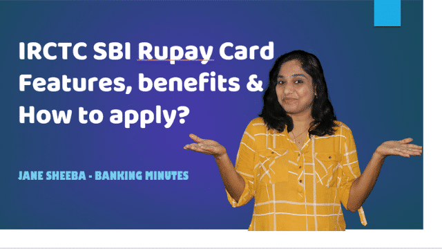 IRCTC SBI RuPay Card - What are the features and benefits? How to apply for IRCTC SBI RuPay Card?