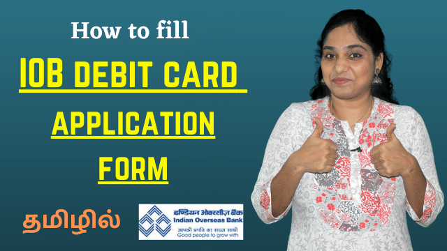How to fill ATM Card form of Indian Overseas Bank IOB Debit card application form fill up demo Tamil