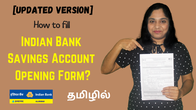 [UPDATE] How to fill Indian Bank Savings Account Opening Form? (4 Pages form fill up)
