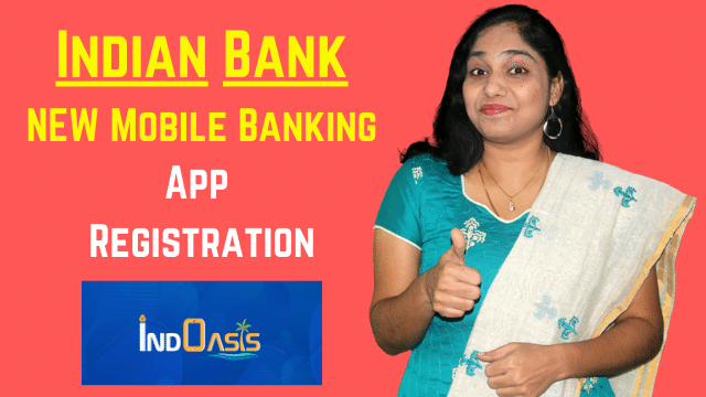 NEW Indian Bank Mobile Banking App Registration in Tamil | IndOASIS app installation and overview