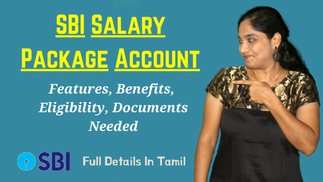 SBI Salary Package Account Features, Benefits, Eligibility, Documents Needed - Full Details In Tamil