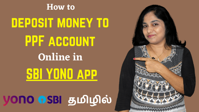 How to deposit money to PPF account Online in SBI YONO app? Transfer money to PPF account in Tamil