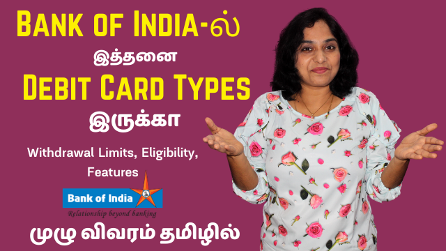 Bank of India Debit Card Types | Types of Bank of India ATM Cards Withdrawal Limits, Eligibility, Features in Tamil