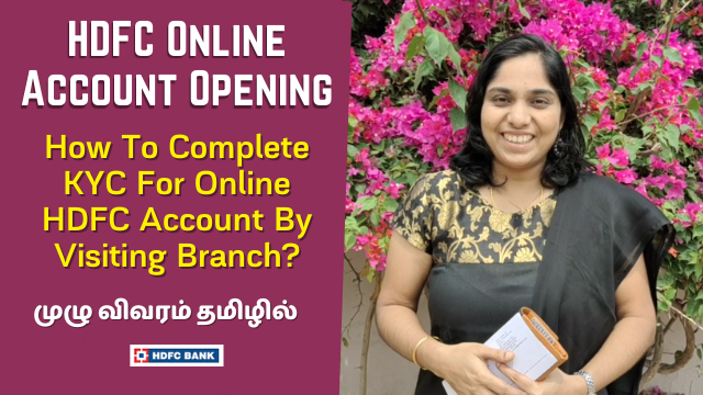 HDFC Online Account Opening - How To Complete KYC For Online HDFC Account By Visiting Branch?