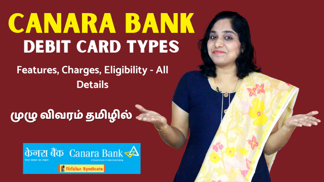Canara Bank Debit (ATM) Card Types - Features, Charges, Eligibility, Limits - All Details
