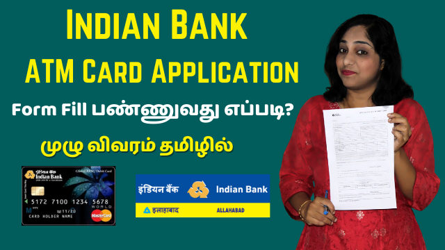 How To Fill Indian Bank ATM Card Application Form
