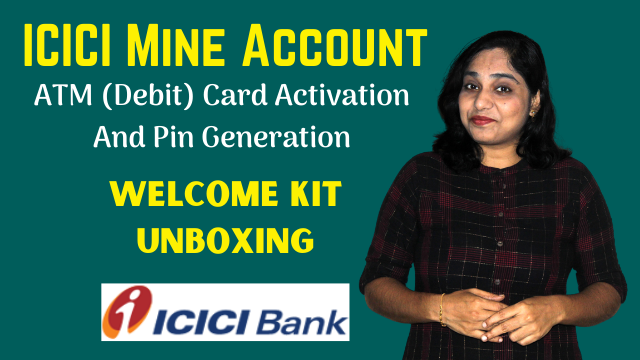 ICICI Mine Account ATM (Debit) Card Activation And Pin Generation - Welcome Kit Unboxing