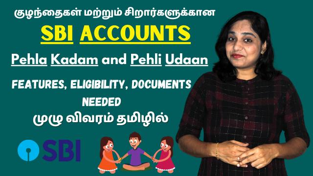 SBI Minor And Kids Accounts - Pehla Kadam and Pehli Udaan - Features, Eligibility, Documents Needed