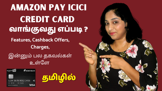 Amazon Pay ICICI Credit Card - Features, Cashback Offers, Charges, How To Apply, Video KYC Demo