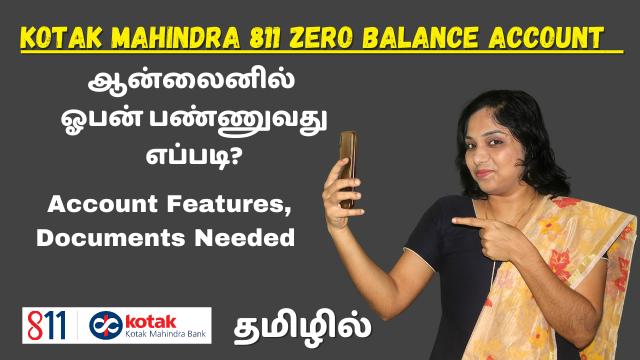 Kotak Mahindra 811 Zero Balance Account Opening Online Demo   Account Features, Documents Needed