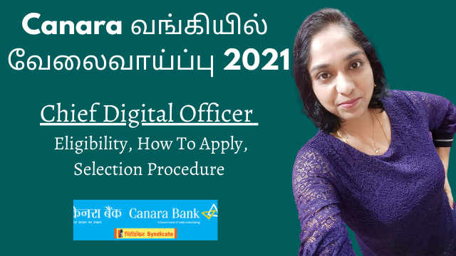 Canara Bank Recruitment 2021 | Chief Digital Officer | Eligibility, How To Apply, Selection Procedure