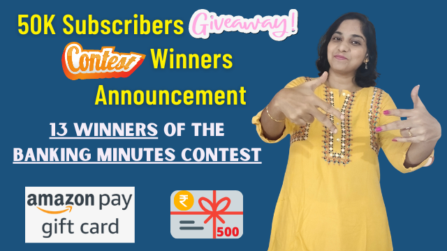 50K Subscribers Giveaway Contest Winners Who Get Rs. 500 Amazon Gift Card | Banking Minutes Contest