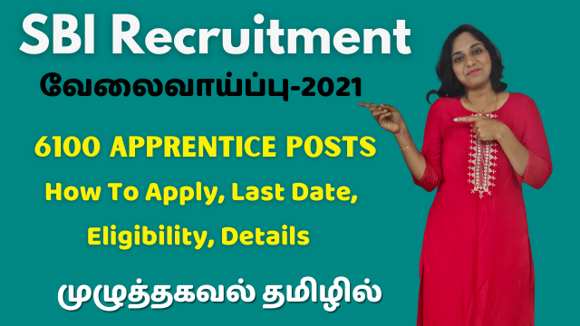 SBI Recruitment 2021 | 6100 Apprentice Posts | How To Apply, Last Date, Eligibility, Details